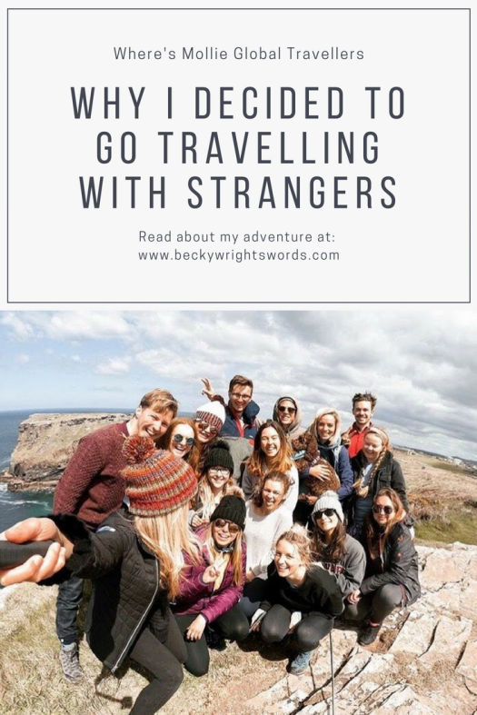 Why I decided to go travelling with strangers